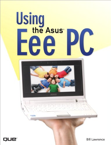 Using the Asus Eee PC (English Edition)