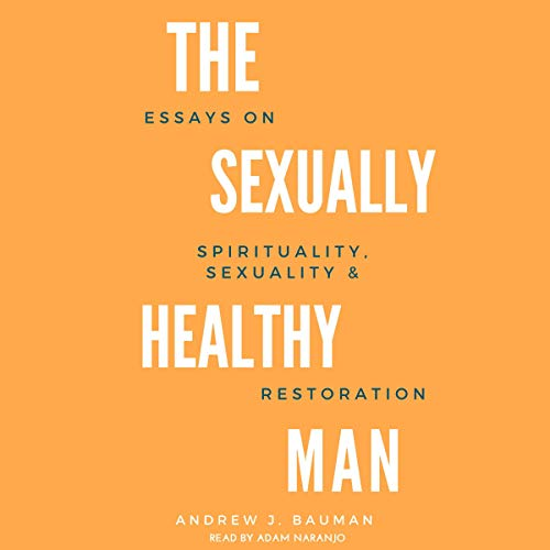 The Sexually Healthy Man cover art