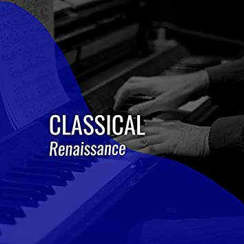 2019 Classical Renaissance