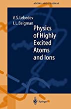 Physics of Highly Excited Atoms and Ions (Springer Series on Atomic, Optical, and Plasma Physics)
