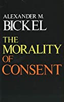 The Morality of Consent