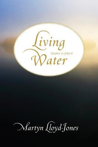 Lloyd-Jones, M: Living Water