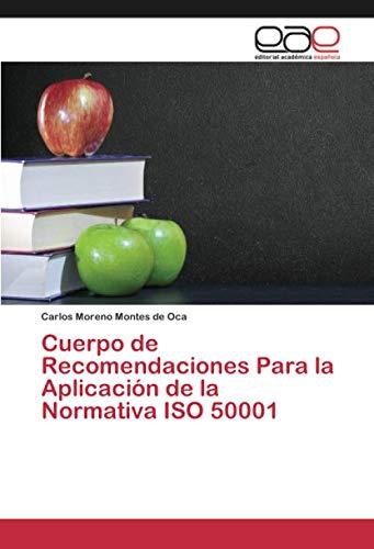 Cuerpo de Recomendaciones Para la Aplicación de la Normativa ISO 50001