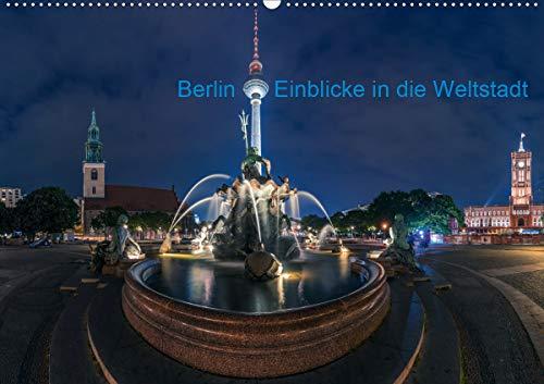 Berlin - Sichtweisen auf die Hauptstadt (Wandkalender 2020 DIN A2 quer): Eine Reise durch die Hauptstadt mit all ihren faszinierenden Facetten (Monatskalender, 14 Seiten ) (CALVENDO Orte)