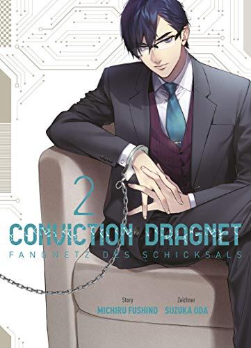 Conviction Dragnet: Fangnetz des Schicksals: Bd. 2
