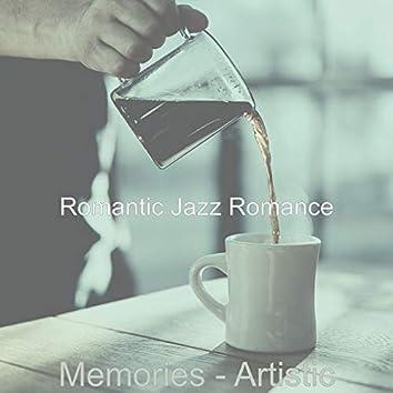 Memories - Artistic