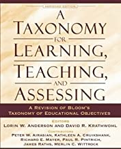 Lorin W. Anderson: A Taxonomy for Learning, Teaching, and Assessing : A Revision of Bloom's Taxonomy of Educational Objectives, Abridged Edition (Paperback); 2000 Edition