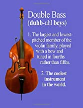 Double Bass: The Coolest Instrument In the World (InstruMentals Notebooks)
