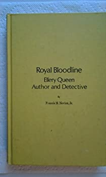 Royal Bloodline; Ellery Queen, Author and Detective 0879720662 Book Cover