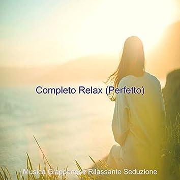 Completo Relax (Perfetto)