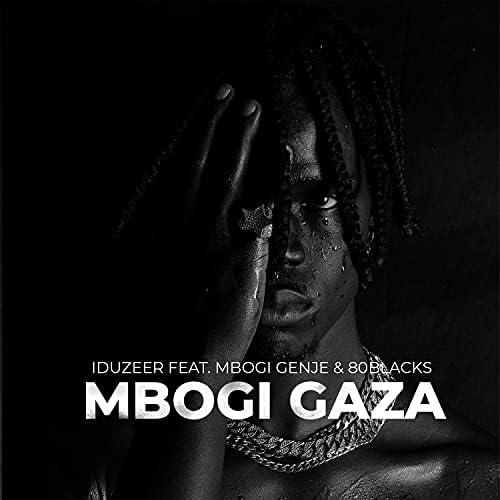 Iduzeer feat. mbogi genje & 80Blacks