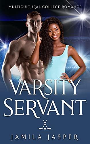 Varsity Servant: BWWM College Romance (Laguna Grove Vipers: BWWM Dark College Hockey Romance Book 1) (English Edition)