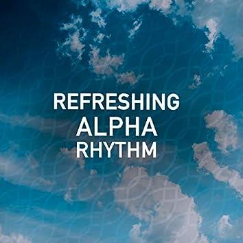 Refreshing Alpha Rhythm