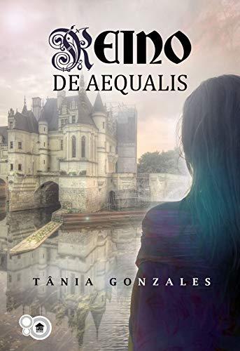 Reino de Aequalis (Portuguese Edition)