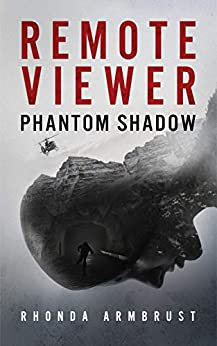 Remote Viewer Phantom Shadow: A Paranormal Crime Thriller by [Rhonda Armbrust]