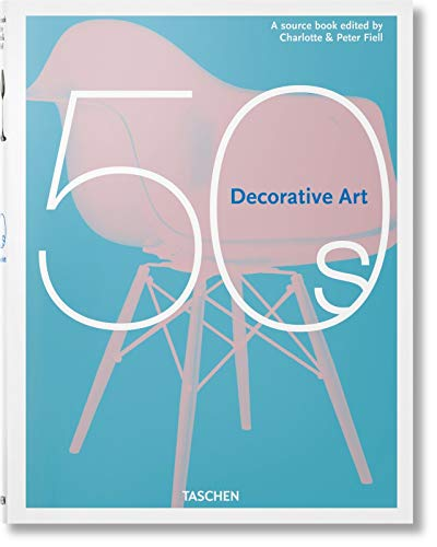 Compare Textbook Prices for Decorative Art 50s MIDI French, English and German Edition  ISBN 9783836584449 by Fiell, Charlotte & Peter