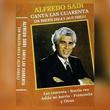 Alfredo Sadi Canta las Cuarenta