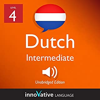 Learn Dutch - Level 4: Intermediate Dutch: Volume 1: Lessons 1-25 audiobook cover art