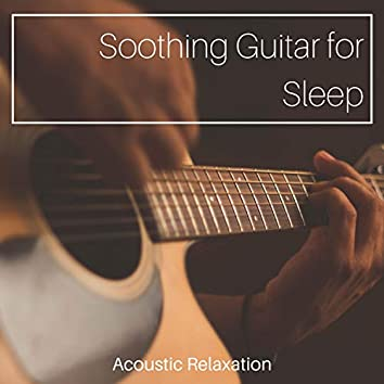 Soothing Guitar for Sleep: Acoustic Relaxation