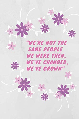 """Butterflies notebook: """"We're not the same people we were then. We've changed, we've grown."""": nice notebook journal, black lined notebook, 120 pages, 6"""