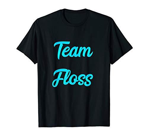 Flossing Team Floss Tanz Zahnseide Tänzer Tanzgruppe T-Shirt