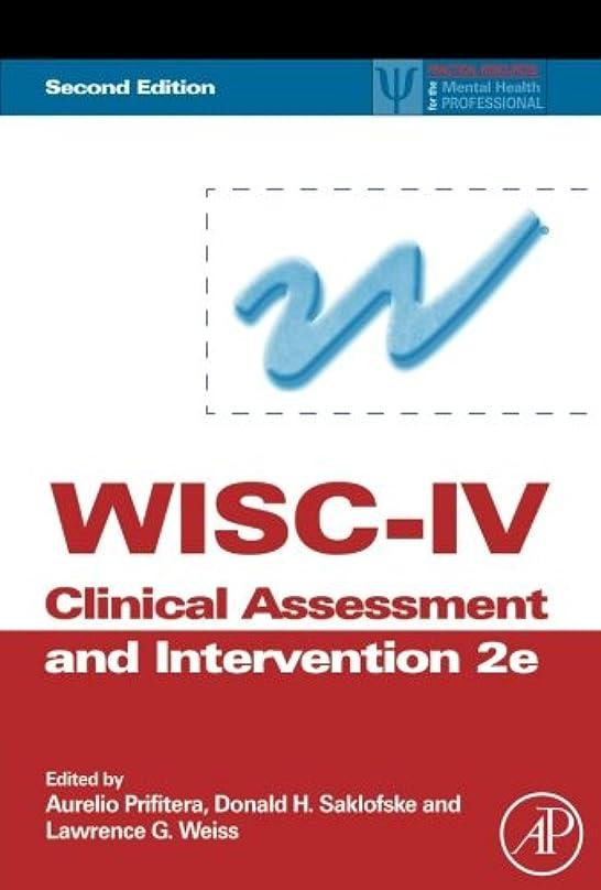 懐疑論鉄道駅レルムWISC-IV Clinical Assessment and Intervention, Second Edition