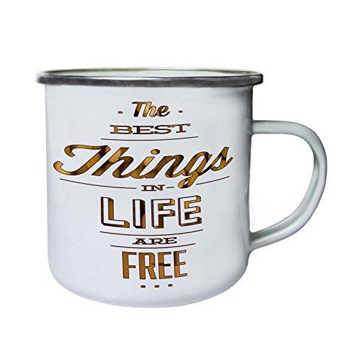 Las mejores cosas de la vida son gratis Retro, lata, taza del esmalte 10oz/280ml aa441e