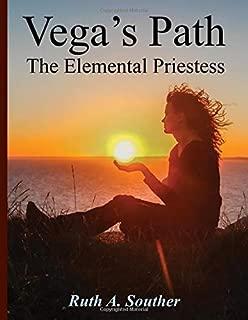 Vega's Path: The Elemental Priestess