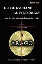 Du fil d'Ariane au fil d'Orion : L'une des plus grandes enigmes enfin revelee: Avec le livret illustré en couleur