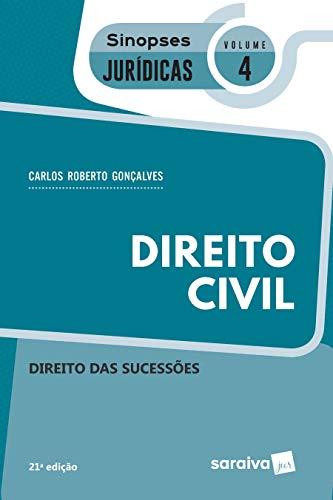 Sinopses - Direito Civil - Direito Das Sucessões - Volume 4 - 21ª Edição 2020