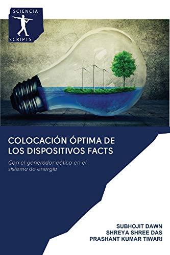 Colocación óptima de los dispositivos FACTS: Con el generador eólico en el sistema de energía