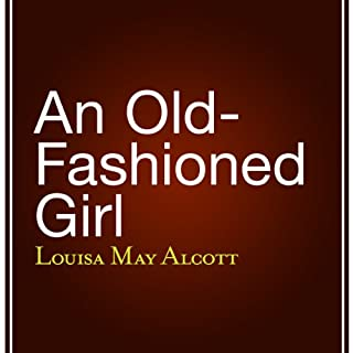 An Old-Fashioned Girl cover art