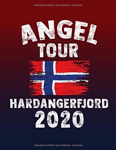 Angeltour Norwegen - Hardanger Fjord 2020: DIN A4 Fangbuch auf über 120 Seiten für den perfekten Angelurlaub in Norge. Angel Buch Notizbuch / Logbuch zum Eintragen der Fänge und Fische.