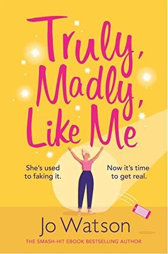 Book's Cover of Truly, Madly, Like Me: The glorious and hilarious new rom-com from the smash-hit bestseller (English Edition) Format Kindle