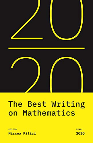 The best writing on mathematics 2020 (the best writing on mathematics, 18)