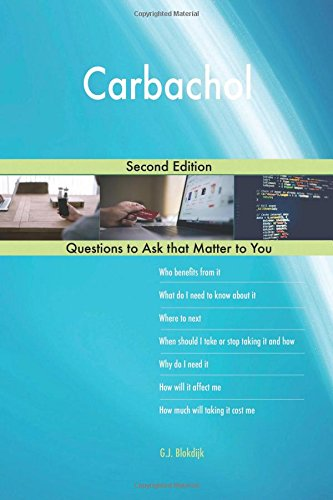 Carbachol; Second Edition