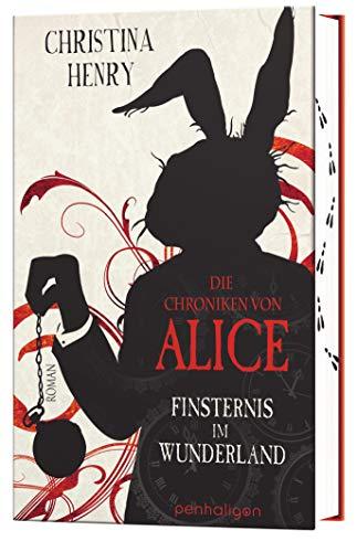 Die Chroniken von Alice - Finsternis im Wunderland: Roman (Die Dunklen Chroniken, Band 1)