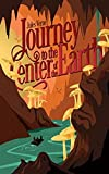 A Journey to the Centre of the Earth : Annotated (English Edition)