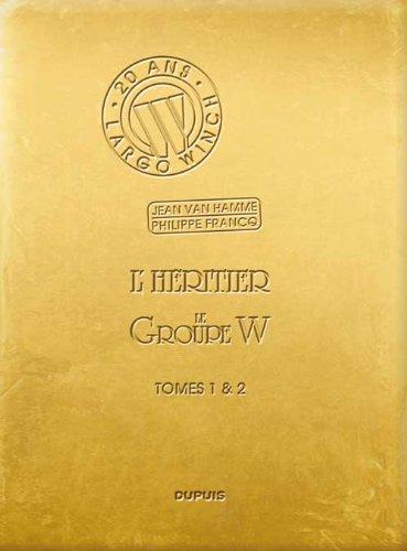 Largo Winch : diptyque, Tome 1 & 2 : L'héritier et Le groupe W