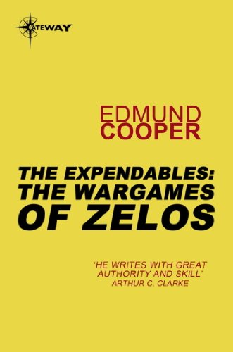 The Expendables: The Wargames of Zelos: The Expendables Book 3 (English Edition)