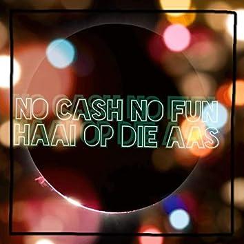 No Cash No Fun