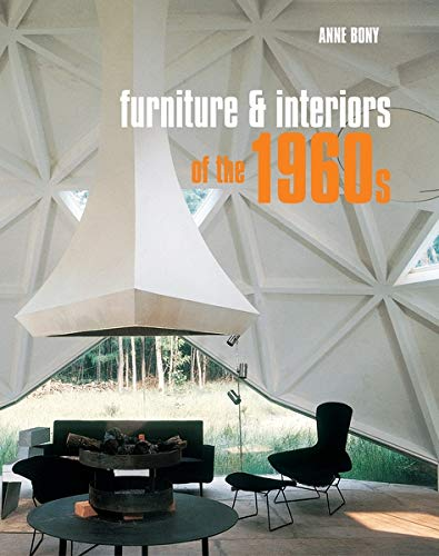 Furniture and Interiors of the 1960s (Langue anglaise)