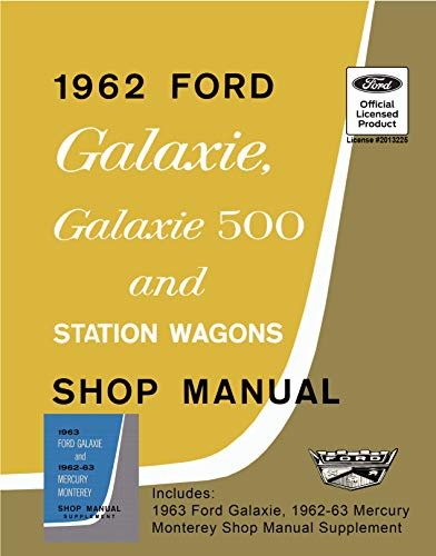 1962-63 Ford Galaxie and Mercury Monterey Shop Manual (English Edition)