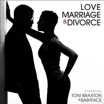 Love, Marriage & Divorce