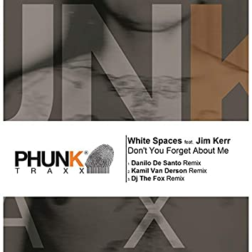Don't You (Forget About Me) (feat. Jim Kerr)