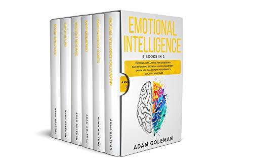Emotional Intelligence: 6 Books in 1: Emotional intelligence for Leadership + Dark Psychology Secrets + Anger Management + Empath Healing + Memory Improvement + Narcissist Nightmare (English Edition)
