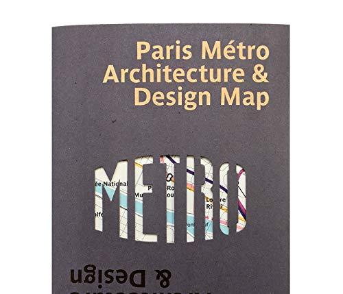 Paris Metro Architecture & Design Map: Plan du Métro Parisien : Architecture & Design: 4 (Public Transport Architecture & Design Maps by Blue Crow Media)