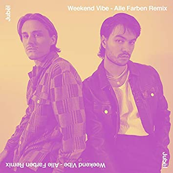 Weekend Vibe (Alle Farben Remix)