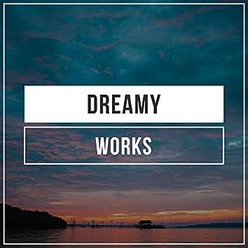 Dreamy Works