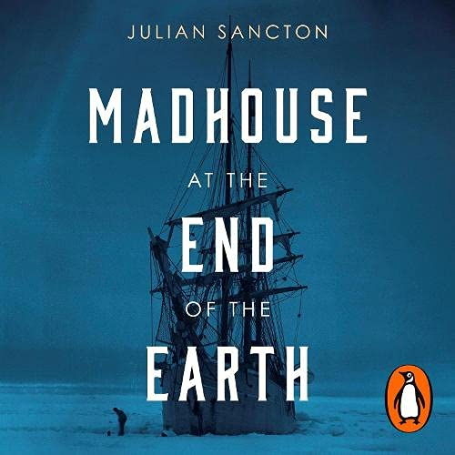 Madhouse at the End of the Earth cover art